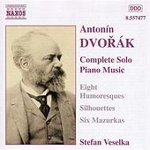 Play & Download Dvorak: Humoresques, Op. 101 / Silhouettes, Op. 8 by Stefan Veselka | Napster