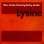 Play & Download Lysine by Max Tundra | Napster