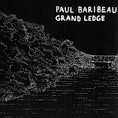 Grand Ledge by Paul Baribeau