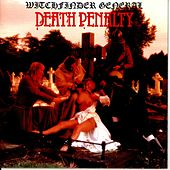 Play & Download Death Penalty by Witchfinder General | Napster