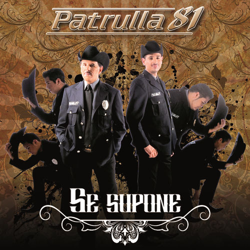 Play & Download Se Supone by Patrulla 81 | Napster
