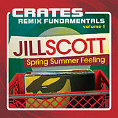 Play & Download Crates: Remix Fundamentals Volume 1 by Jill Scott | Napster