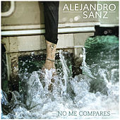Play & Download No Me Compares by Alejandro Sanz | Napster