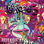 Play & Download Overexposed by Maroon 5 | Napster