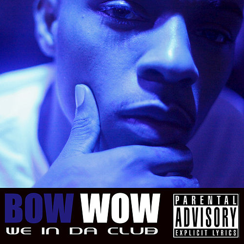 Play & Download We In Da Club by Bow Wow | Napster