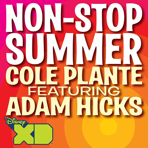 Play & Download Non-Stop Summer (feat. Adam Hicks) by Cole Plante | Napster
