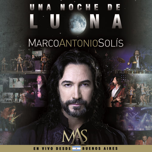 Play & Download Una Noche De Luna by Marco Antonio Solis | Napster