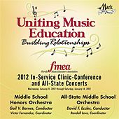 Play & Download 2012 Florida Music Educators Association (FMEA): Middle School Honors Orchestra & All-State Middle School Orchestra by Various Artists | Napster