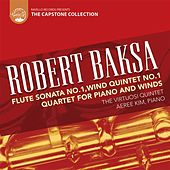 Play & Download Robert Baksa: Quartet for Piano and Winds by Various Artists | Napster