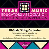 2012 Texas Music Educators Association (TMEA): All-State String Orchestra by Texas Music Educators Association All-State String Orchestra