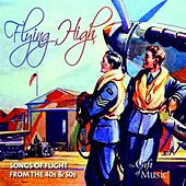 Flying High: Songs of Flight from the 40's & 50's by Various Artists