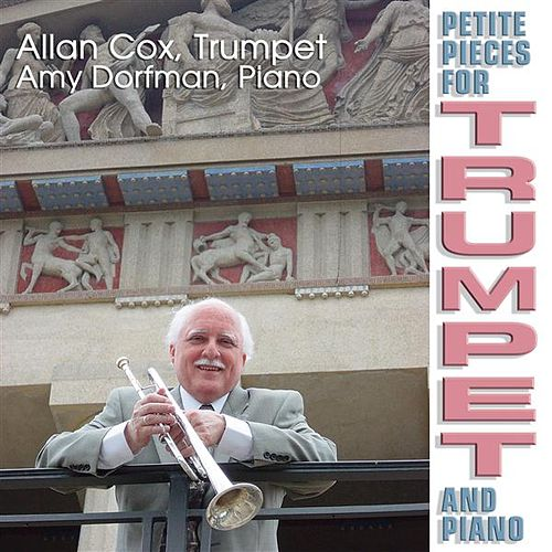 Petite Pieces for Trumpet and Piano by Allan Cox