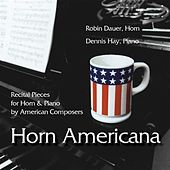 Play & Download Horn Americana by Robin Dauer | Napster
