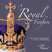 Play & Download A Royal Fanfare by Various Artists | Napster