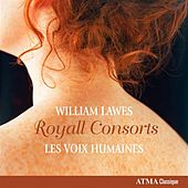 Play & Download Lawes: Royall Consorts by Les Voix Humaines | Napster