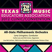 Play & Download 2012 Texas Music Educators Association (TMEA): All-State Philharmonic Orchestra by Texas All-State Philharmonic Orchestra | Napster