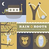 Play & Download Big Stories for Little Ones by Rain for Roots | Napster