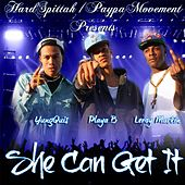 Play & Download She Can Get It (feat. Playa B & Leroy Mackin) by YungQuis | Napster