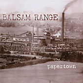 Play & Download Papertown by Balsam Range | Napster