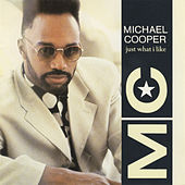 Play & Download Just What I Like by Michael Cooper | Napster