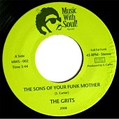 Play & Download The Sons of Your Funk Mother by Grits | Napster