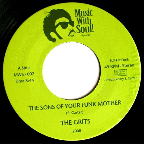 The Sons of Your Funk Mother by Grits