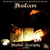 Rebel Scriptz - Pt. 2 by Aslan