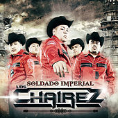 Play & Download Soldado Imperial by Los Chairez | Napster