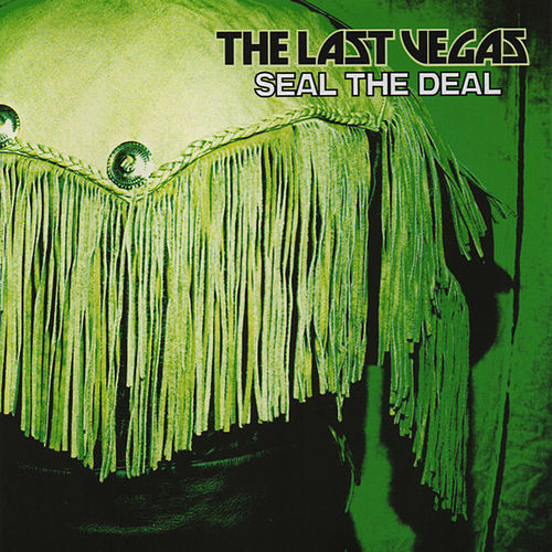 Seal the Deal by The Last Vegas