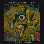 Holy the Bop Apocalypse by Chargers Street Gang