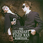 Masquerade by The Legendary Tigerman
