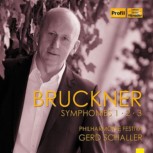 Play & Download Bruckner: Symphonies 1-3 by Philharmonie Festiva | Napster