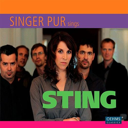 Singer Pur Sings Sting by Singer Pur