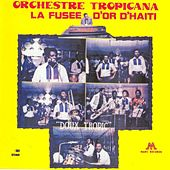 Doux tropic (La fusée d'or d'Haiti) by Orchestre Tropicana