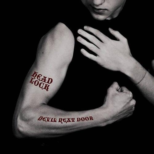 Devil Next Door by Headlock