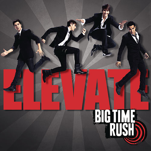 Play & Download Elevate by Big Time Rush | Napster