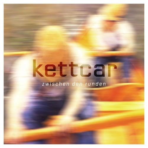 Zwischen den Runden by Kettcar