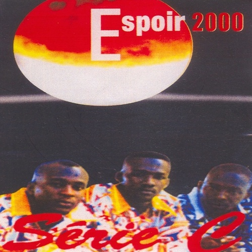Play & Download Série C by Espoir 2000 | Napster