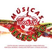 Músicas Nossa Seleção by Various Artists