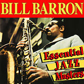 Play & Download Essential Jazz Masters by Bill Barron | Napster