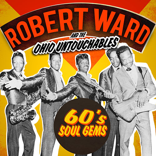 Play & Download 60s Soul Gems by Robert Ward | Napster