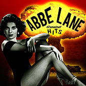 Greatest Hits by Abbe Lane