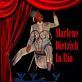 Play & Download In Rio by Marlene Dietrich | Napster