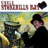 Play & Download Uncle Stonehill's Hat by Randy Stonehill | Napster