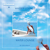 Wasser Lounge - Water Lounge by Lynn Wright