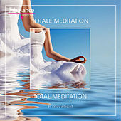 Totale Meditation - Total Meditation by Lynn Wright