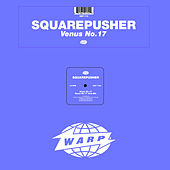 Venus No. 17 by Squarepusher