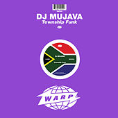 Play & Download Township Funk by DJ Mujava | Napster