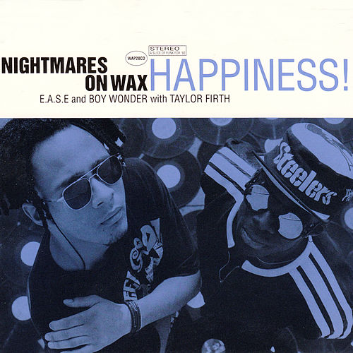 Play & Download Happiness by Nightmares on Wax | Napster