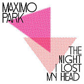The Coast Is Always Changing by Maximo Park